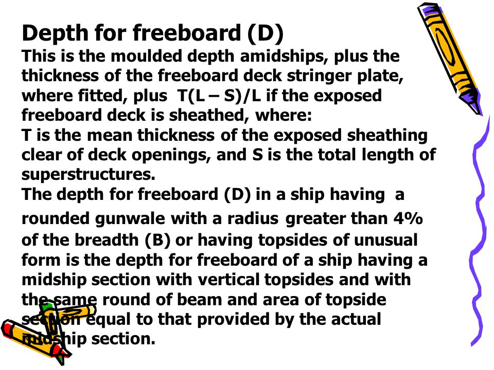 Depth for freeboard (D)
