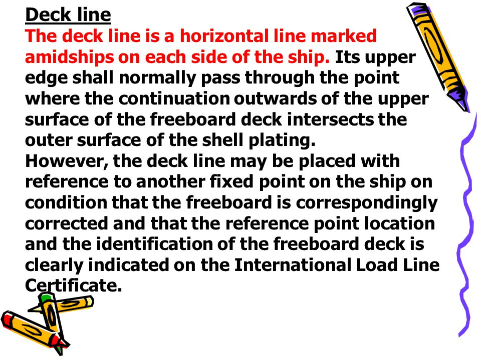 Deck line The deck line is a horizontal line marked