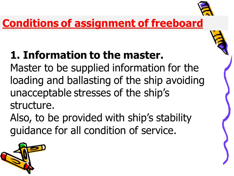 Conditions of assignment of freeboard