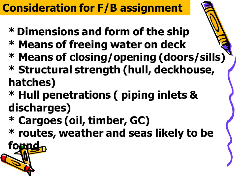 Consideration for F/B assignment
