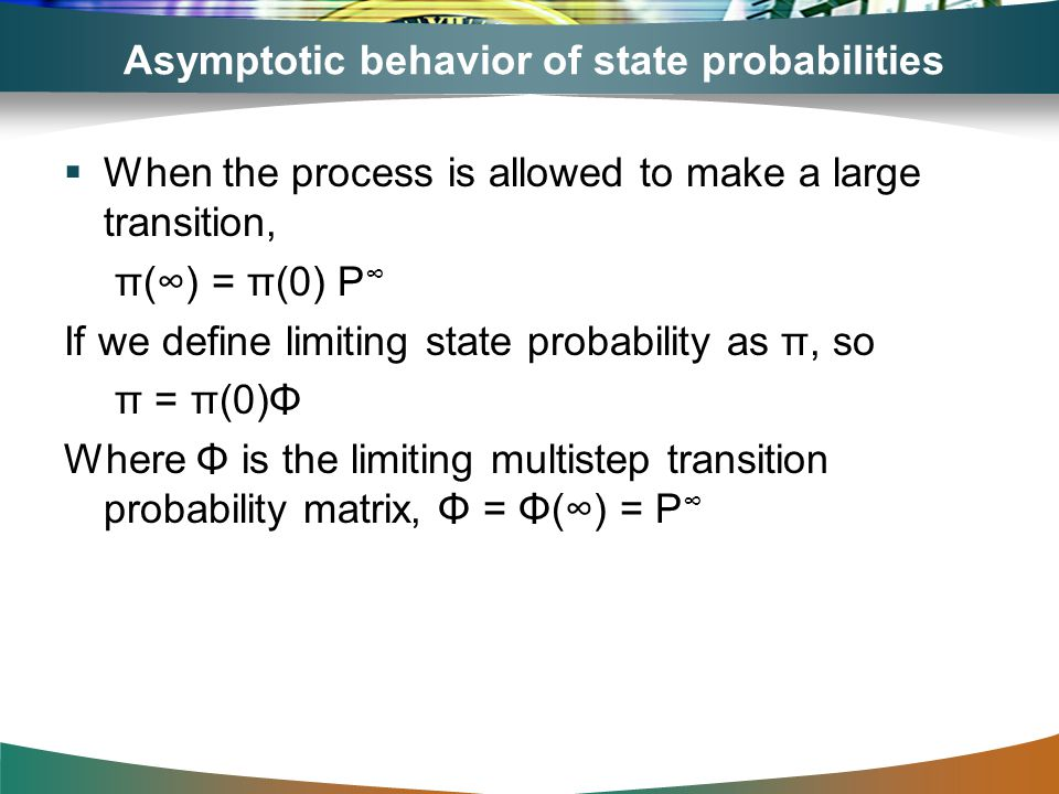Asymptotic behavior of state probabilities
