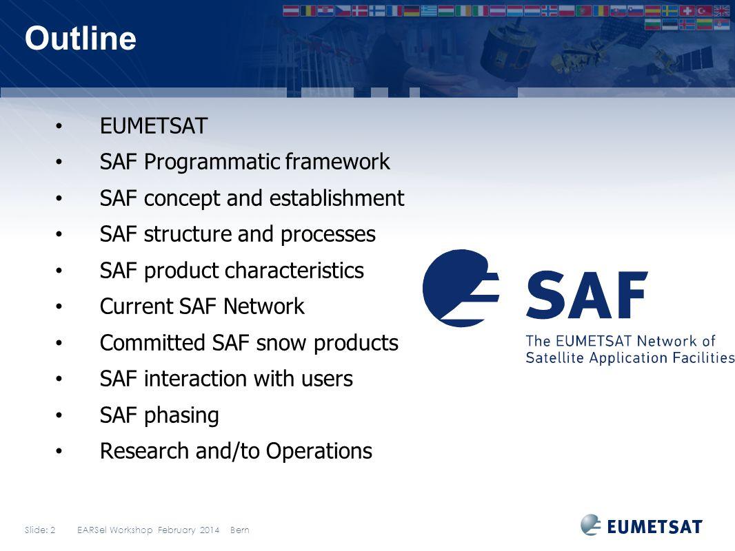 Outline EUMETSAT SAF Programmatic framework