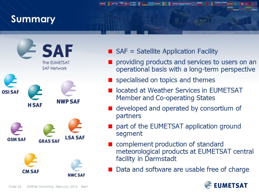Summary SAF = Satellite Application Facility