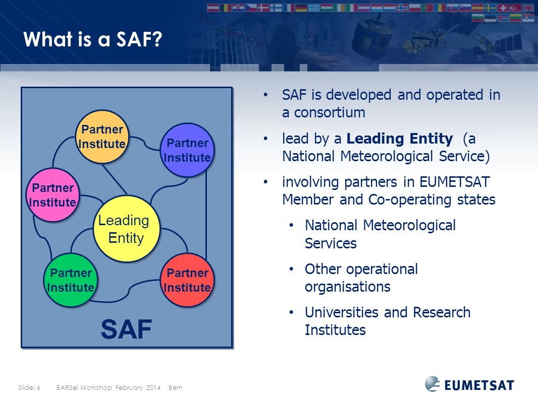 SAF What is a SAF SAF is developed and operated in a consortium