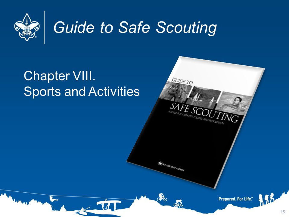 Guide to Safe Scouting Chapter VIII. Sports and Activities 3/31/2017