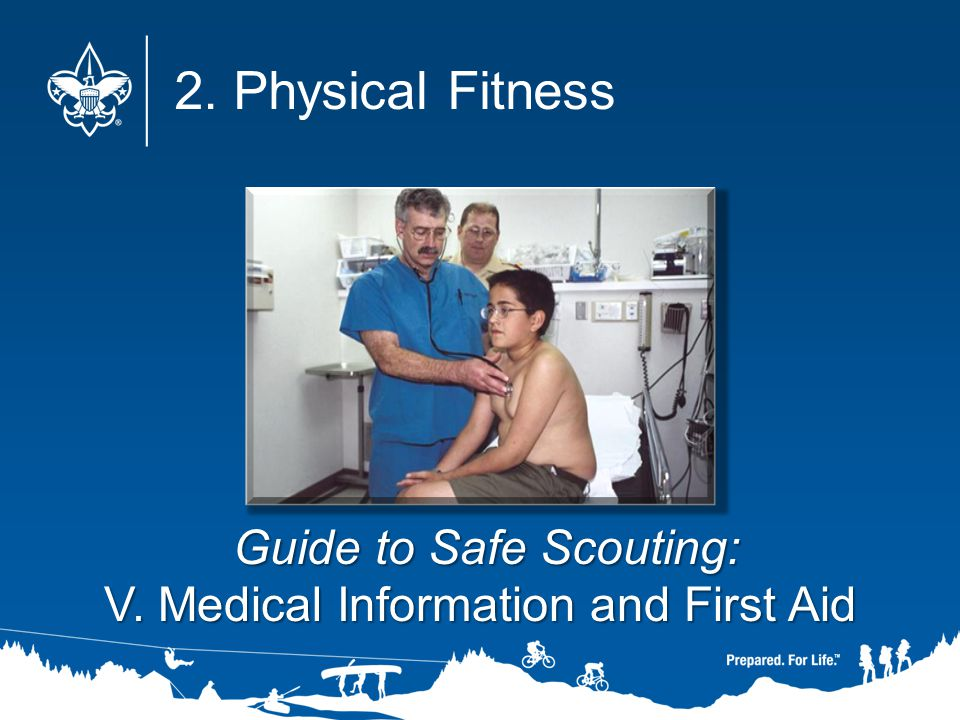 2. Physical Fitness Guide to Safe Scouting: