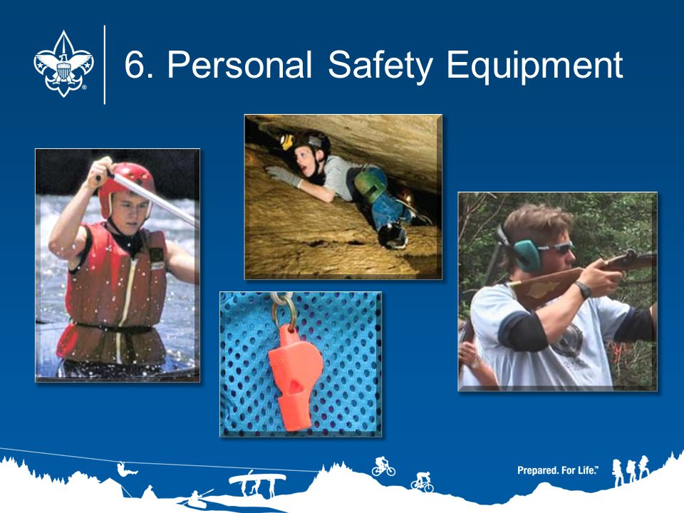 6. Personal Safety Equipment