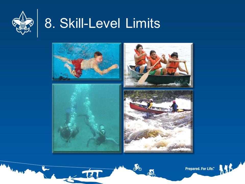 8. Skill-Level Limits