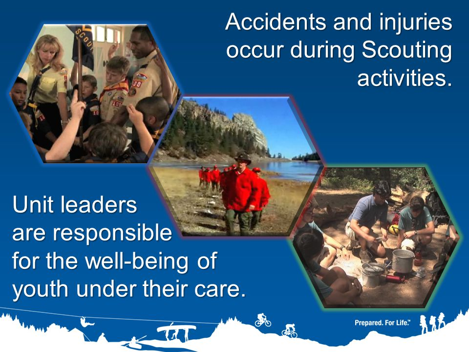 Accidents and injuries occur during Scouting activities.