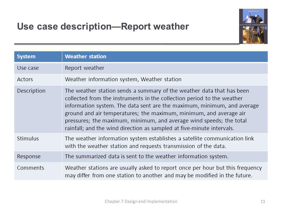 Use case description—Report weather