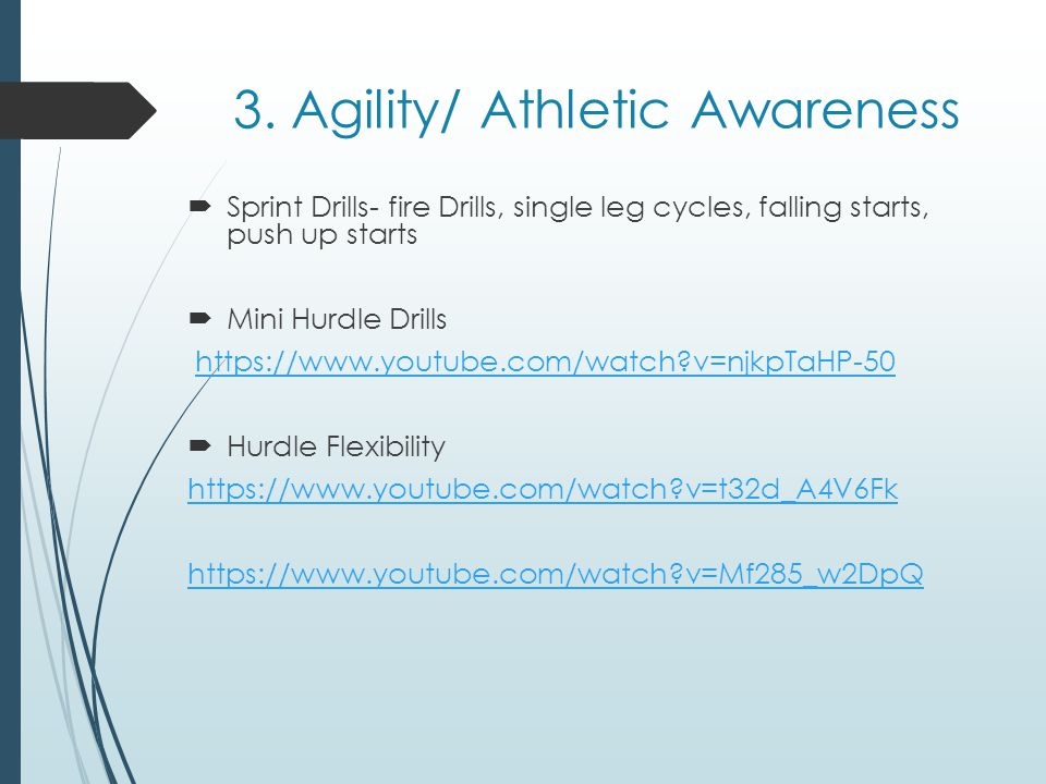 3. Agility/ Athletic Awareness