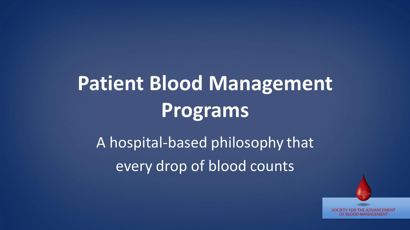 Patient Blood Management Programs