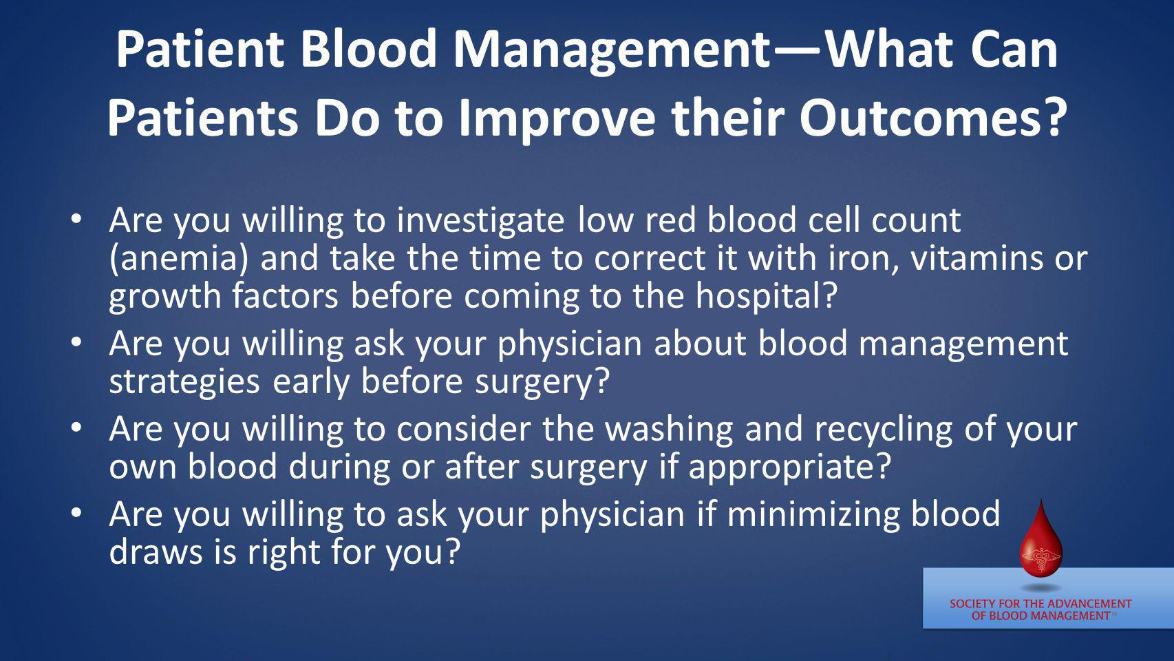 Patient Blood Management—What Can Patients Do to Improve their Outcomes