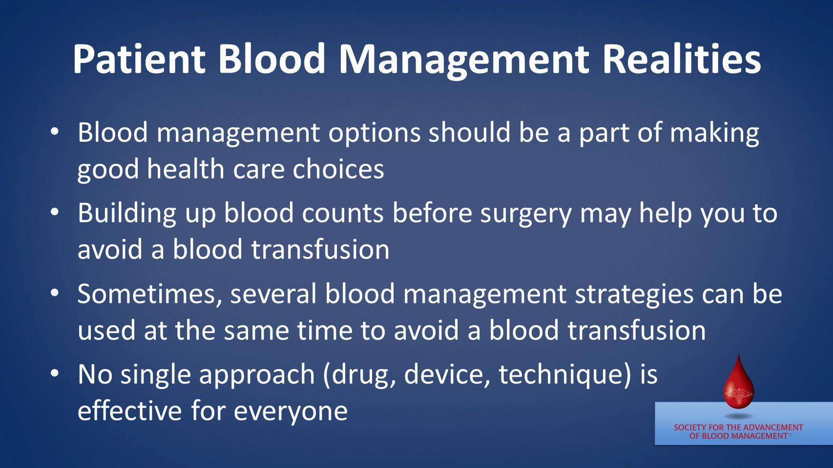 Patient Blood Management Realities