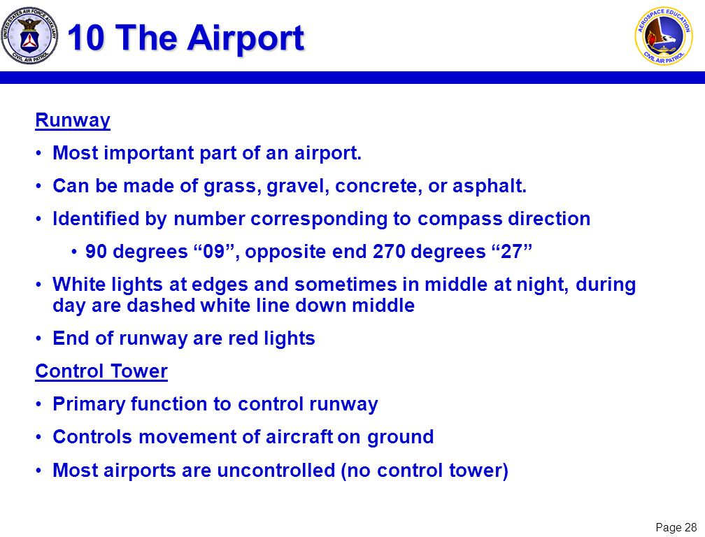10 The Airport Runway Most important part of an airport.