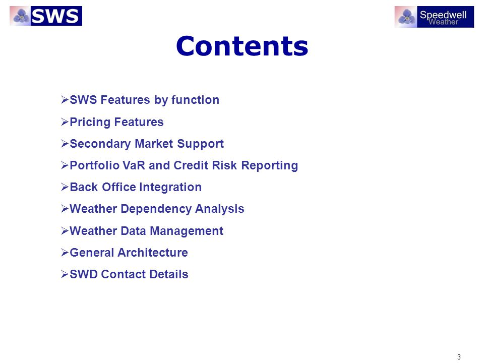 Contents SWS Features by function Pricing Features
