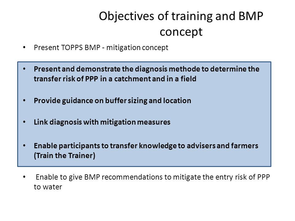 Objectives of training and BMP concept