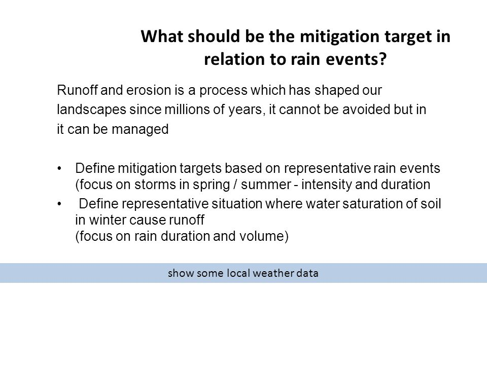 What should be the mitigation target in relation to rain events