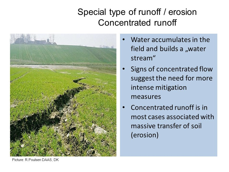 Special type of runoff / erosion Concentrated runoff