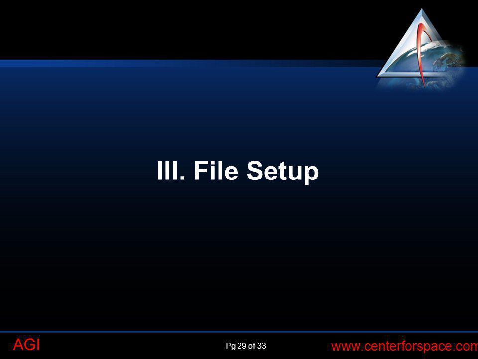 III. File Setup