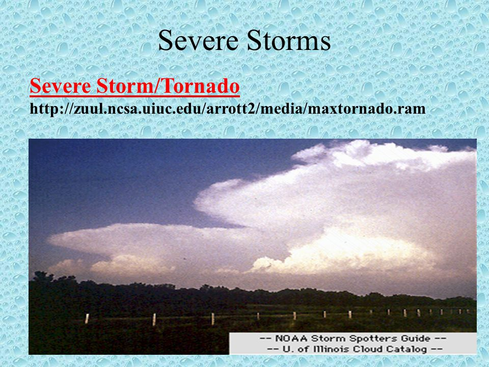 Severe Storms Severe Storm/Tornado