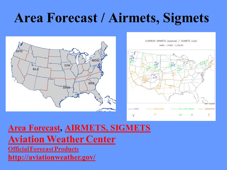 Area Forecast / Airmets, Sigmets