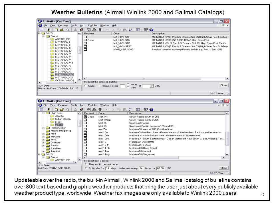 Weather Bulletins (Airmail Winlink 2000 and Sailmail Catalogs)
