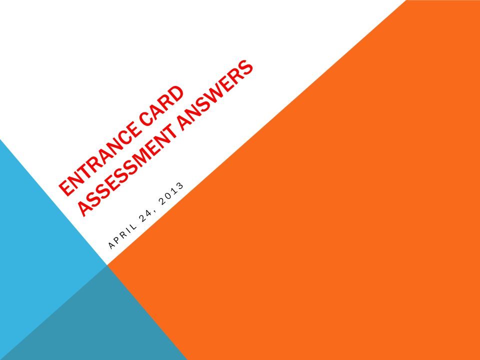 Entrance Card Assessment Answers