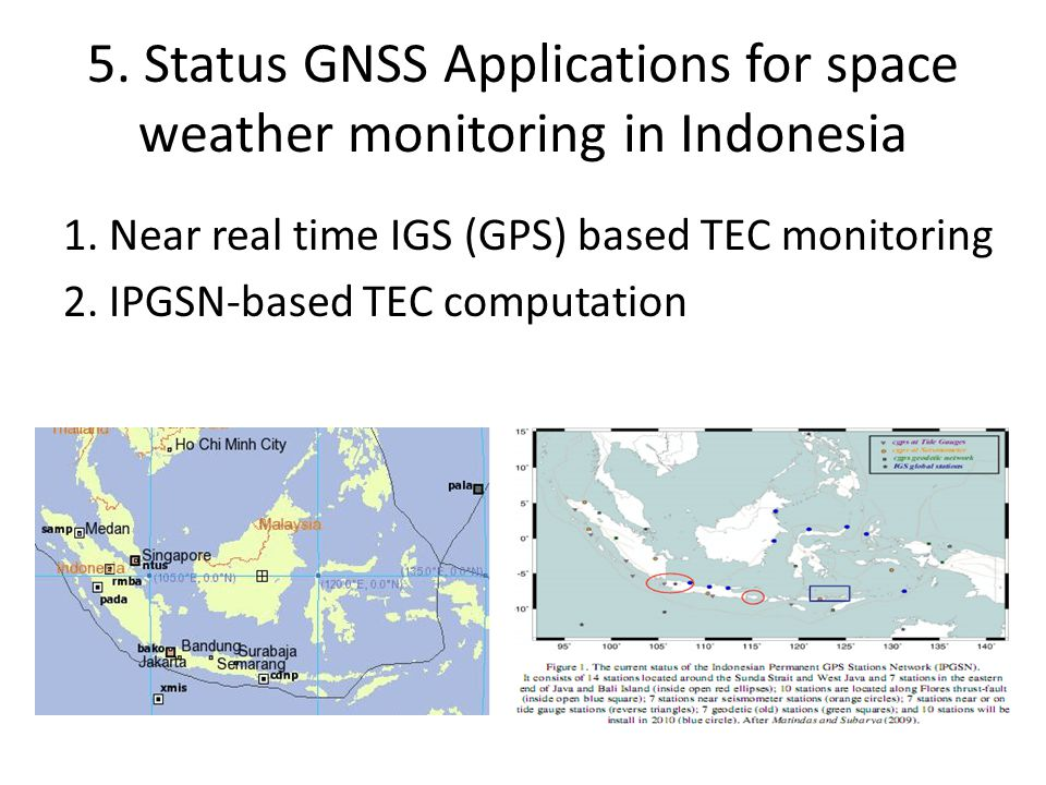 5. Status GNSS Applications for space weather monitoring in Indonesia