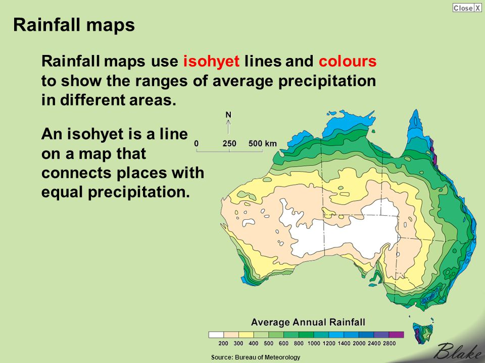 Rainfall maps Rainfall maps use isohyet lines and colours to show the ranges of average precipitation in different areas.