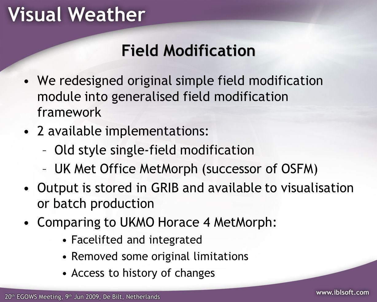 Field Modification We redesigned original simple field modification module into generalised field modification framework.