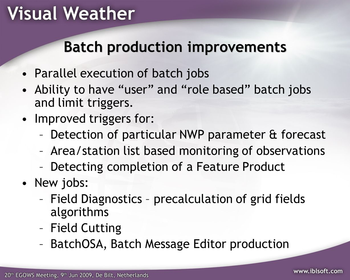 Batch production improvements
