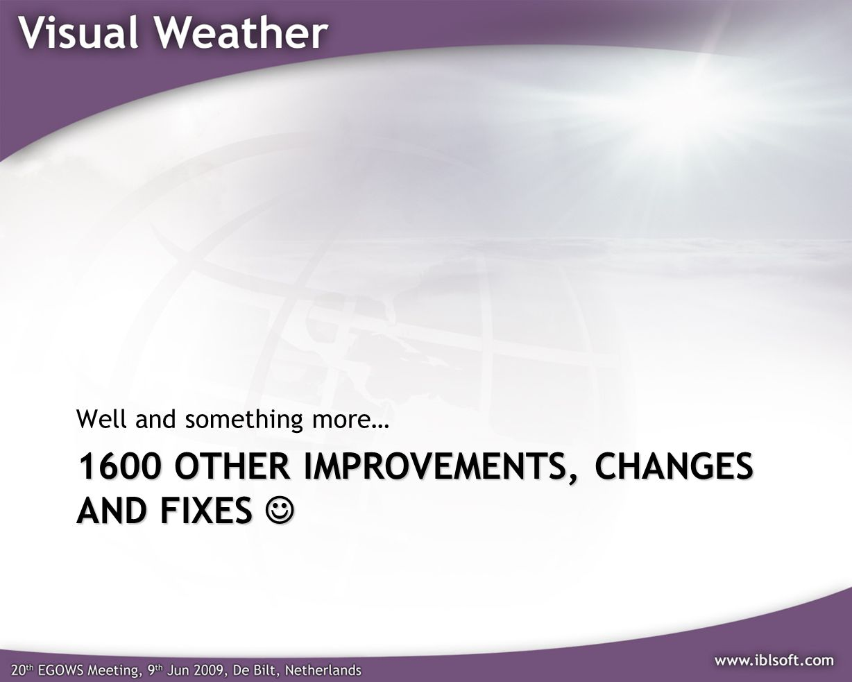 1600 other improvements, Changes and Fixes 