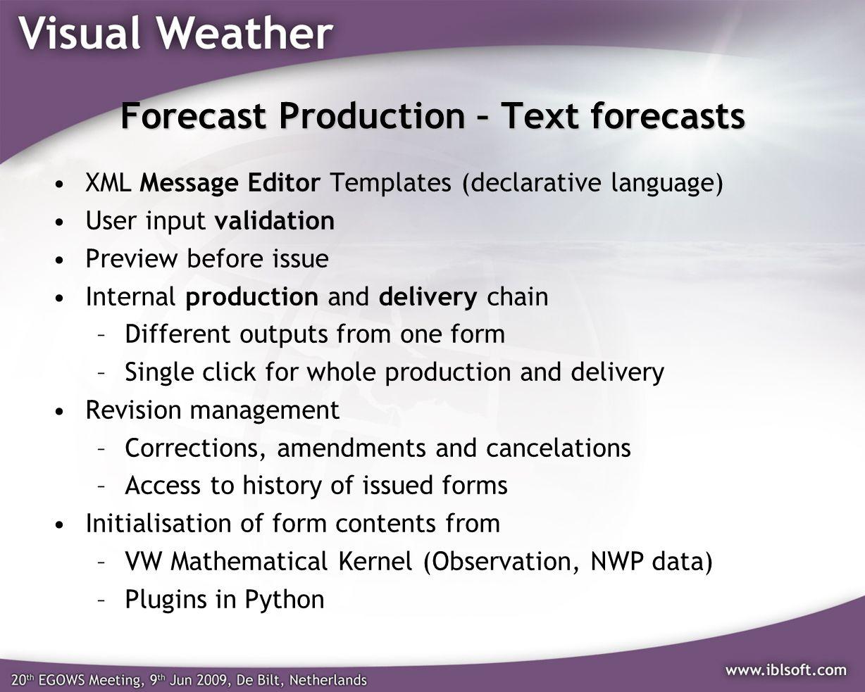 Forecast Production – Text forecasts