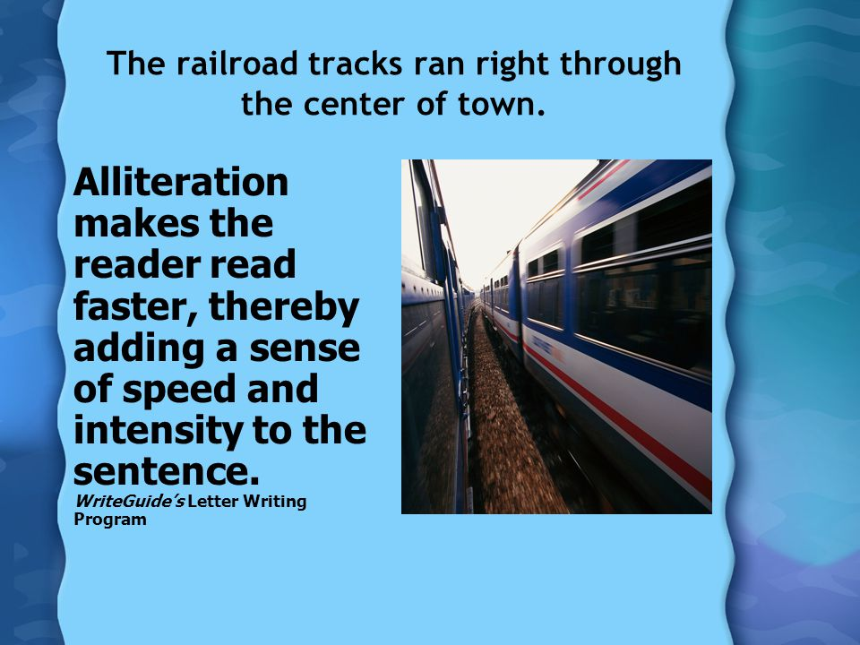 The railroad tracks ran right through the center of town.
