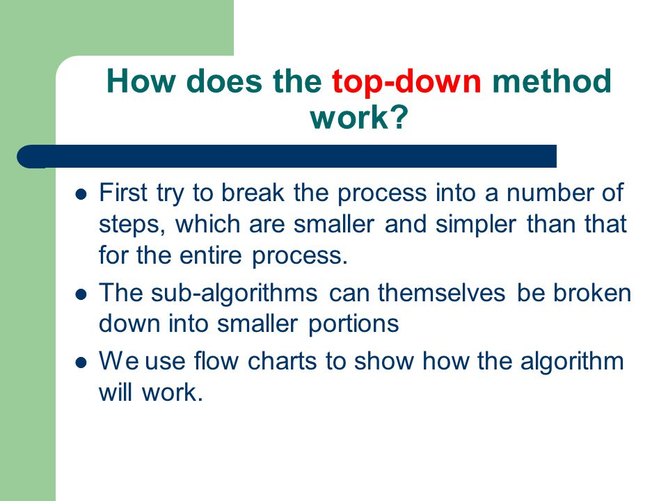 How does the top-down method work