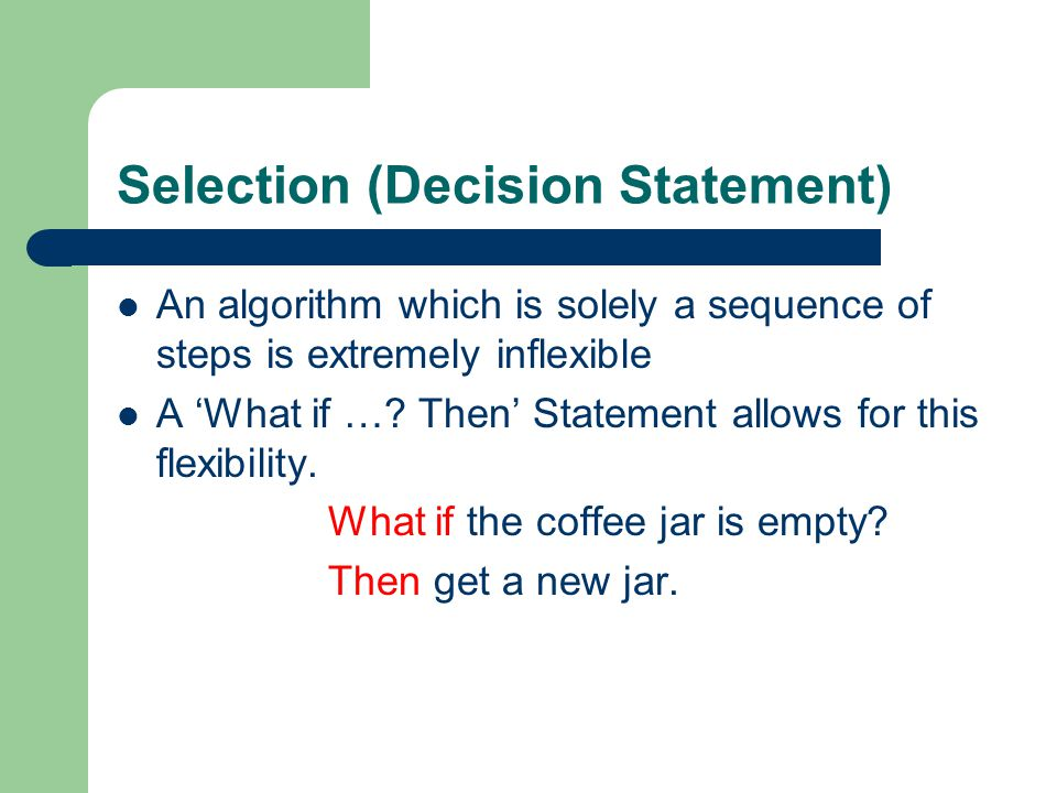 Selection (Decision Statement)