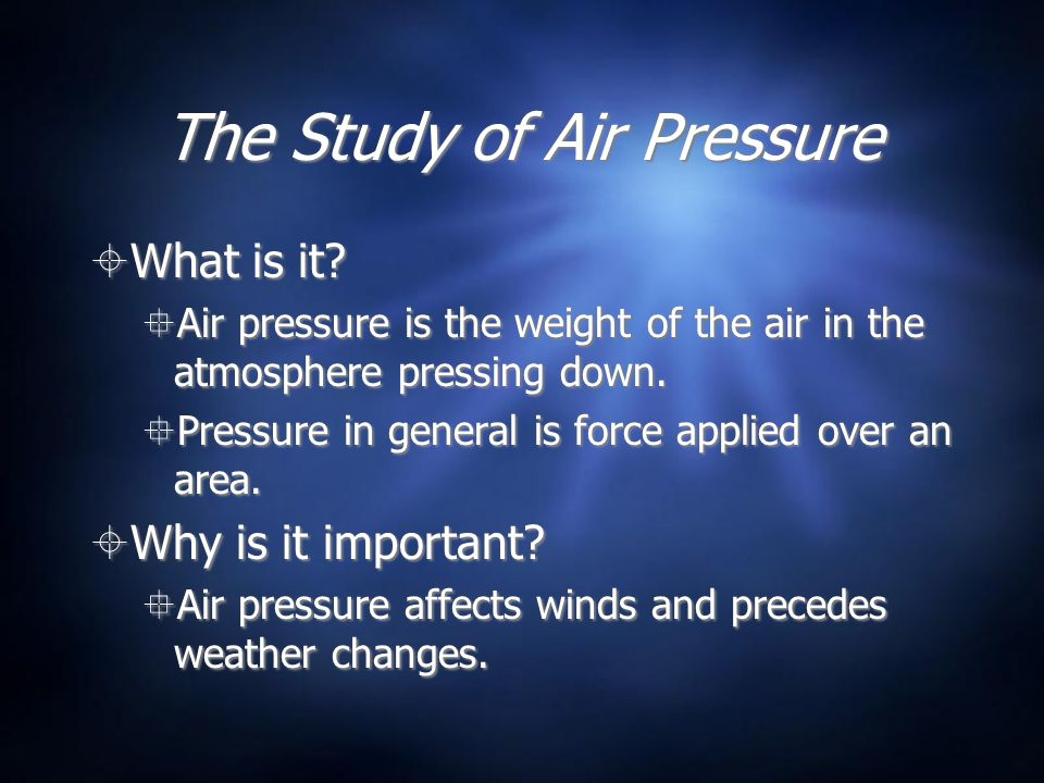 The Study of Air Pressure