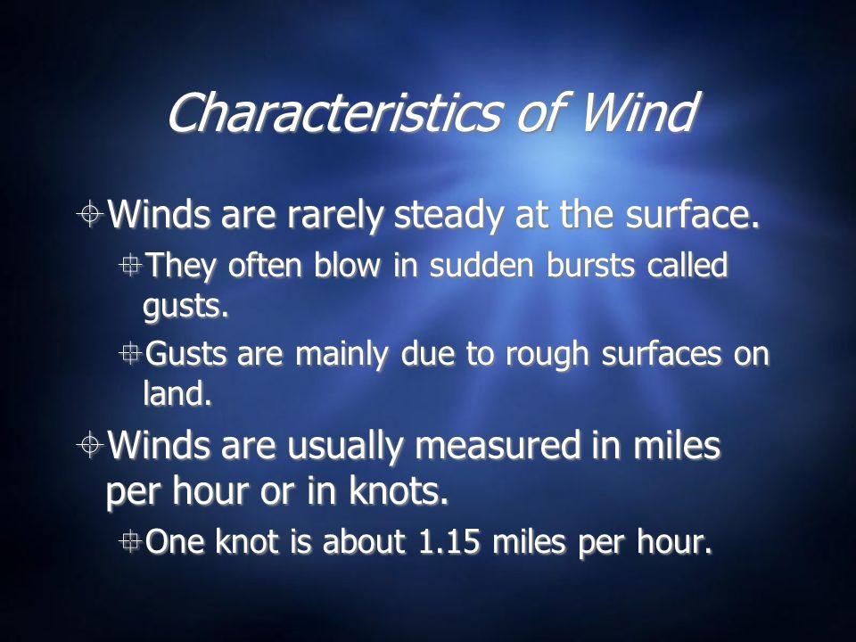 Characteristics of Wind