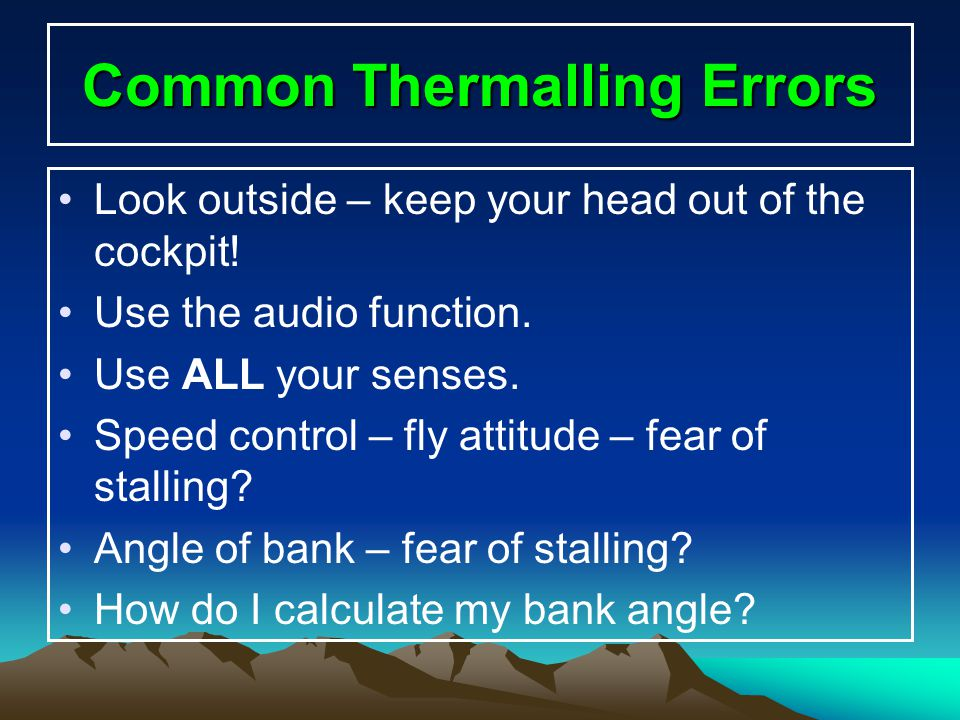 Common Thermalling Errors