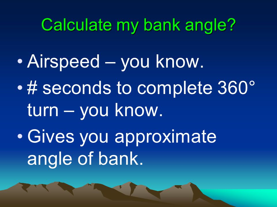 Calculate my bank angle
