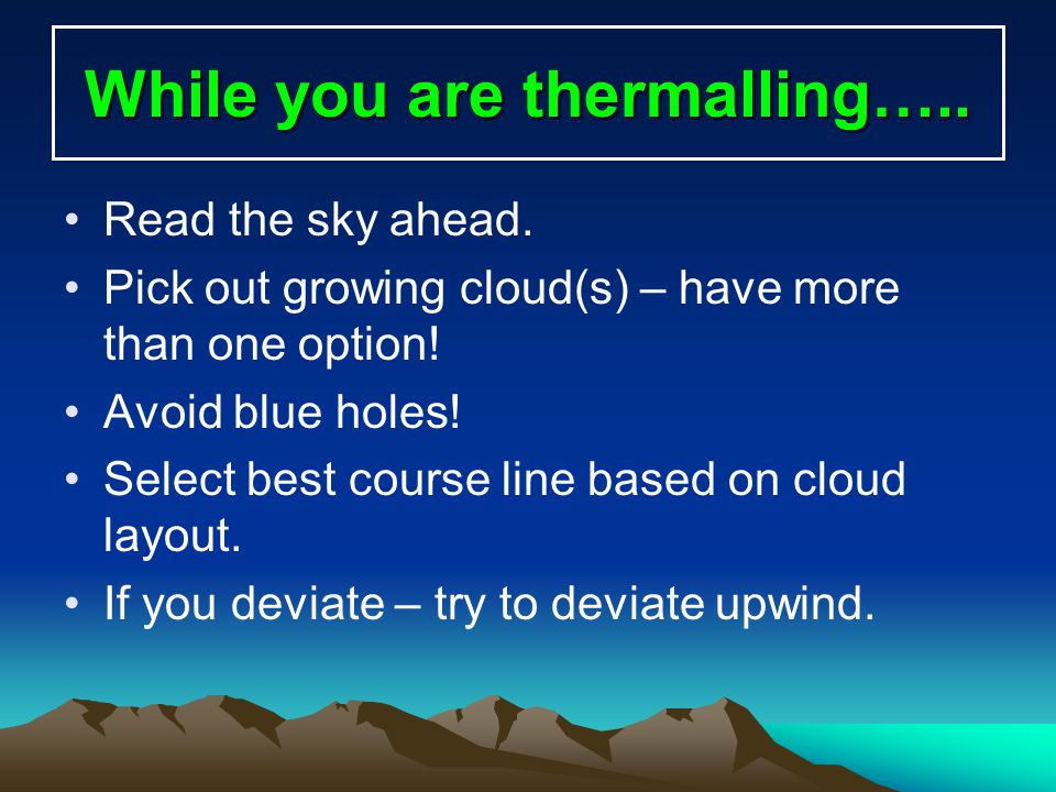 While you are thermalling…..