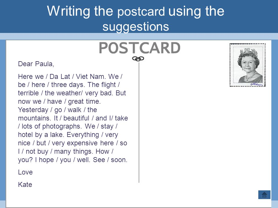 Writing the postcard using the suggestions