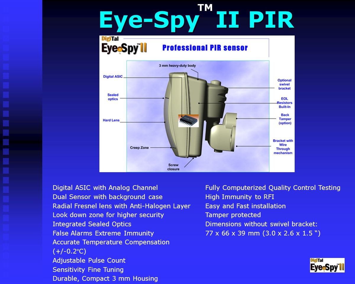 Eye-Spy II PIR TM Fully Computerized Quality Control Testing