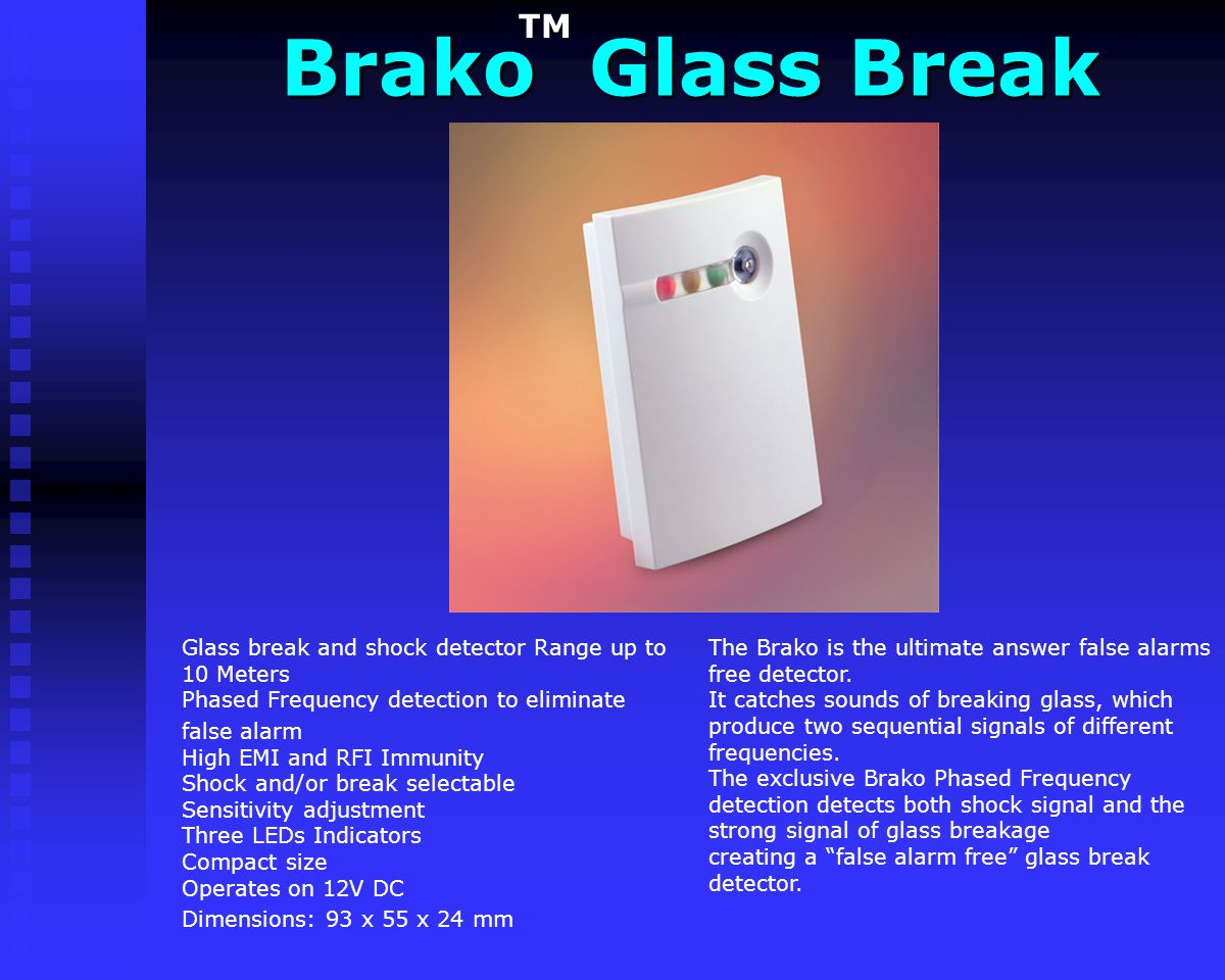 Brako Glass Break TM.