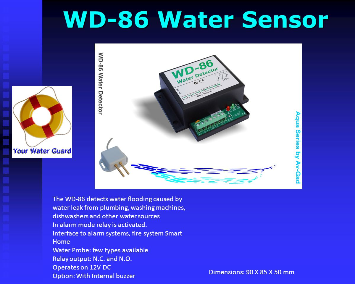 WD-86 Water Sensor Dimensions: 90 X 85 X 50 mm.