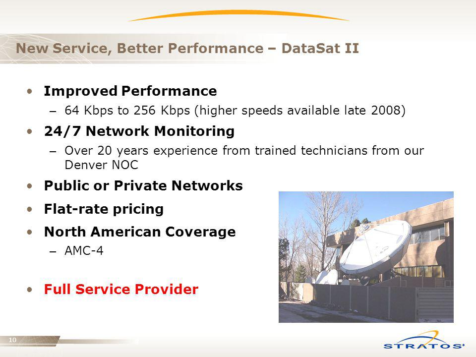 New Service, Better Performance – DataSat II