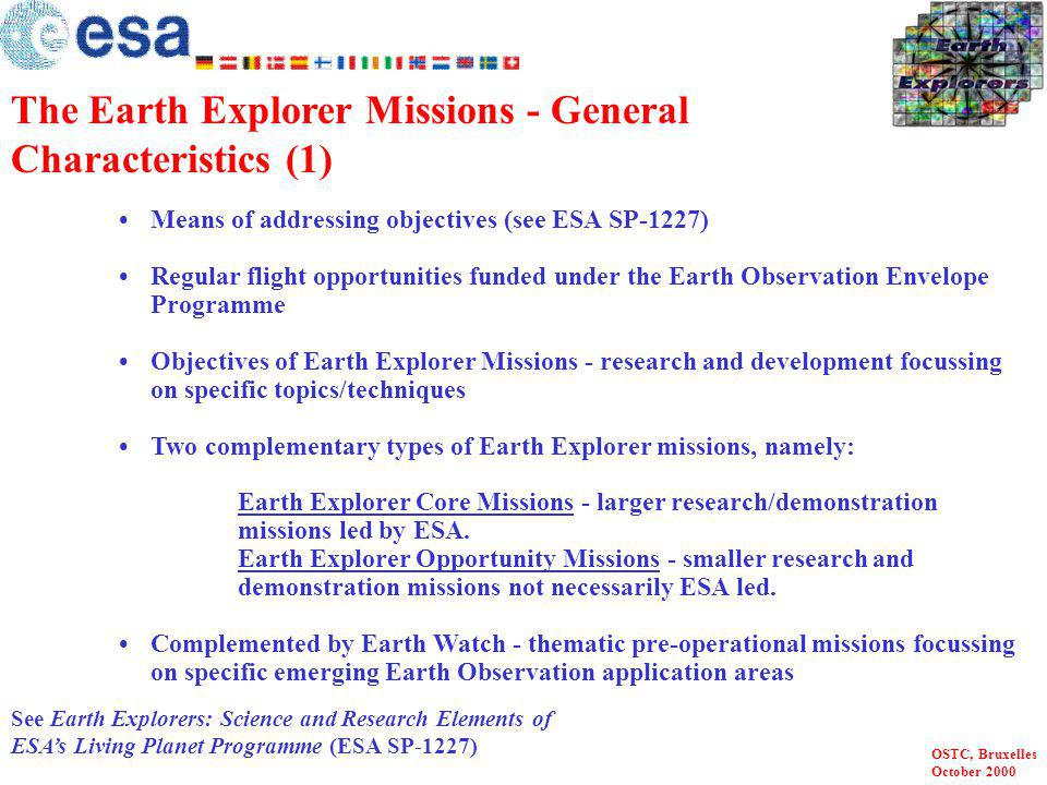 The Earth Explorer Missions - General Characteristics (1)
