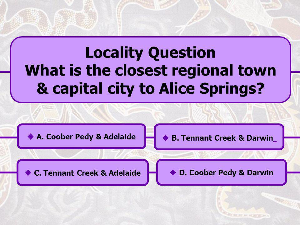 What is the closest regional town & capital city to Alice Springs