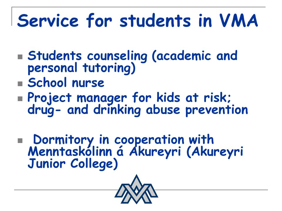 Service for students in VMA